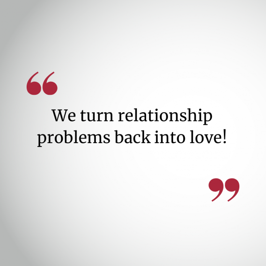 we-turn-relationship-problems-back-into-love